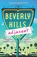 Beverly Hills Adjacent by Jennifer…