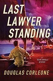 Last Lawyer Standing Douglas Corleone