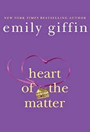 Heart of the Matter de Emily Giffin