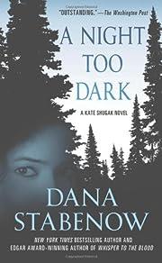 A Night Too Dark: A Kate Shugak Novel (Kate…