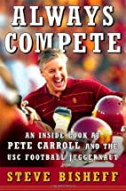 Always Compete: An Inside Look at Pete…