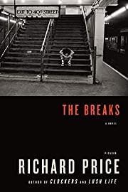 The Breaks: A Novel di Richard Price