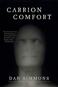 Carrion Comfort By Dan Simmons A Mysterious Review
