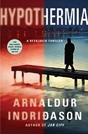 Hypothermia: An Inspector Erlendur Novel (An…