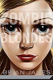 Zombie Blondes de Brian James