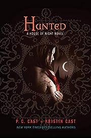 Hunted (House of Night Novels) af P. C. Cast