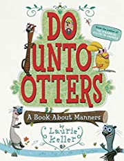Do Unto Otters: A Book About Manners af…