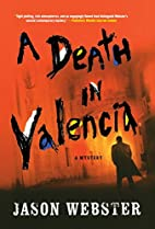 A Death in Valencia by Jason Webster