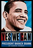 Yes we can : a biography of President Barack Obama / Garen Thomas