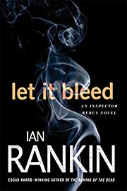 Let It Bleed: An Inspector Rebus Mystery…