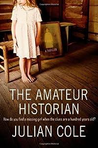 Amateur Historian Julian Cole