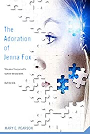 The Adoration of Jenna Fox de Mary E.…