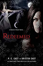 Redeemed: A House of Night Novel (House of…