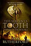 The serpent's tooth / Alex Rutherford