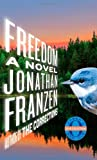Freedom (2010) (Book) written by Jonathan Franzen