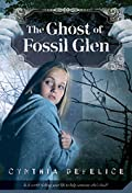 The Ghost of Fossil Glen by Cynthia DeFelice