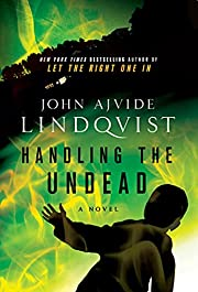 Handling the Undead por John Lindqvist