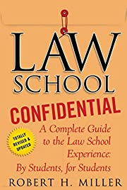 Law School Confidential: A Complete Guide to…
