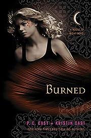 Burned: A House of Night Novel por P. C.…