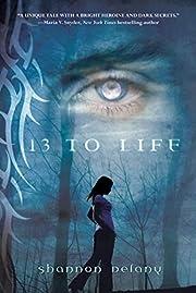 13 to Life: A Werewolf's Tale av Shannon…