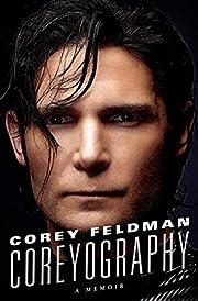 Coreyography: A Memoir – tekijä: Corey…