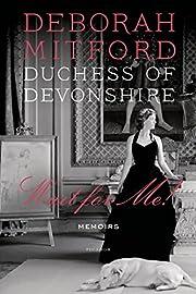 Wait for Me!: Memoirs de Deborah Mitford