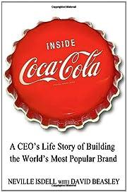 Inside Coca-Cola: A CEO's Life Story of…