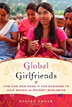 Global Girlfriends: How One Mom Made It Her…