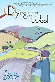 Dying in the wool por Frances Brody