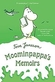 Moominpappa's Memoirs (Moomins, 4) por Tove…