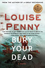 Bury Your Dead: A Chief Inspector Gamache…