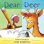 Dear Deer: A Book of Homophones de Gene…