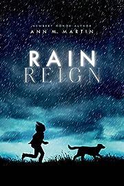 Rain Reign (Ala Notable Children's Books.…