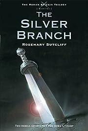The Silver Branch (The Roman Britain…