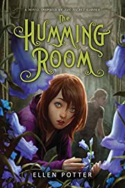 The Humming Room: A Novel Inspired by the…