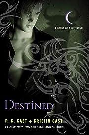 Destined (House of Night Novels) av P. C.…