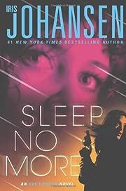Sleep No More: An Eve Duncan Novel de Iris…