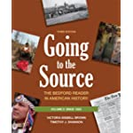 Going to the Source, Volume 2: Since 1865: The Bedford Reader in American History