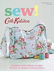 Sew!: Exclusive Cath Kidston Designs for…