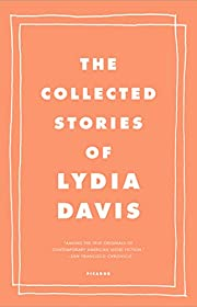 The Collected Stories of Lydia Davis de…