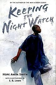 Keeping the Night Watch av Hope Anita Smith