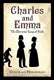 Charles and Emma: The Darwins' Leap of…