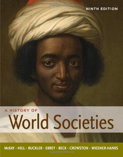 A history of world societies, volume 2 (9th edition) | bookshare.