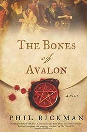 The Bones of Avalon de Phil Rickman
