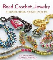 Bead Crochet Jewelry: An Inspired Journey…
