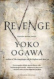 Revenge: Eleven Dark Tales por Yoko Ogawa