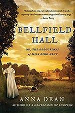 Bellfield Hall by Anna Dean
