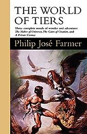 The World of Tiers: Volume One por Philip…