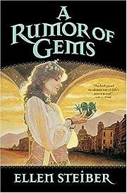 A Rumor of Gems (Gemstone) by Ellen Steiber