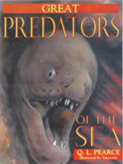 Great Predators of the Sea af Q. L. Pearce